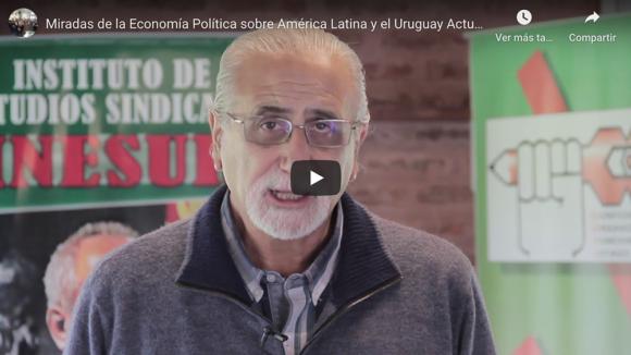 Miradas De La Economía Política Sobre América Latina Y El Uruguay Actual Antonio Elias