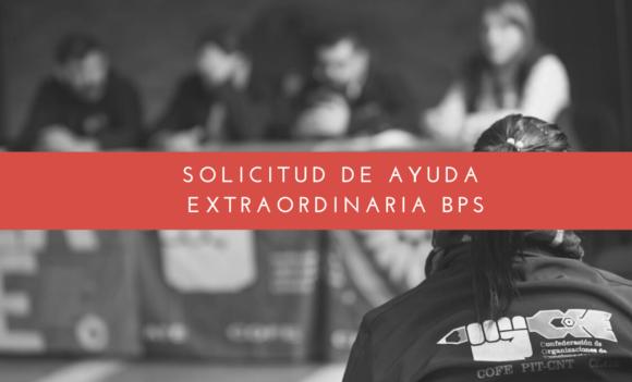 SE PUEDE INICIAR LA SOLICITUD DE LA AYUDA EXTRAORDINARIA DE BPS